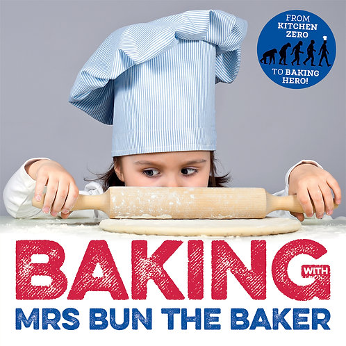 Baking with Mrs Bun the Baker Recipe Book