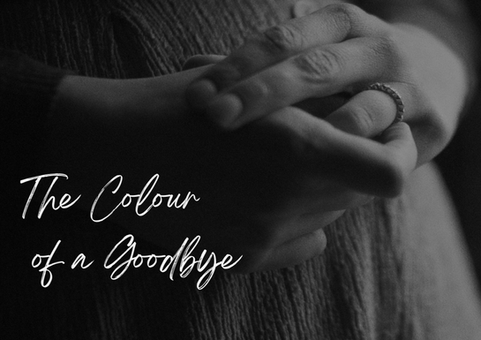 The Colour of a Goodbye