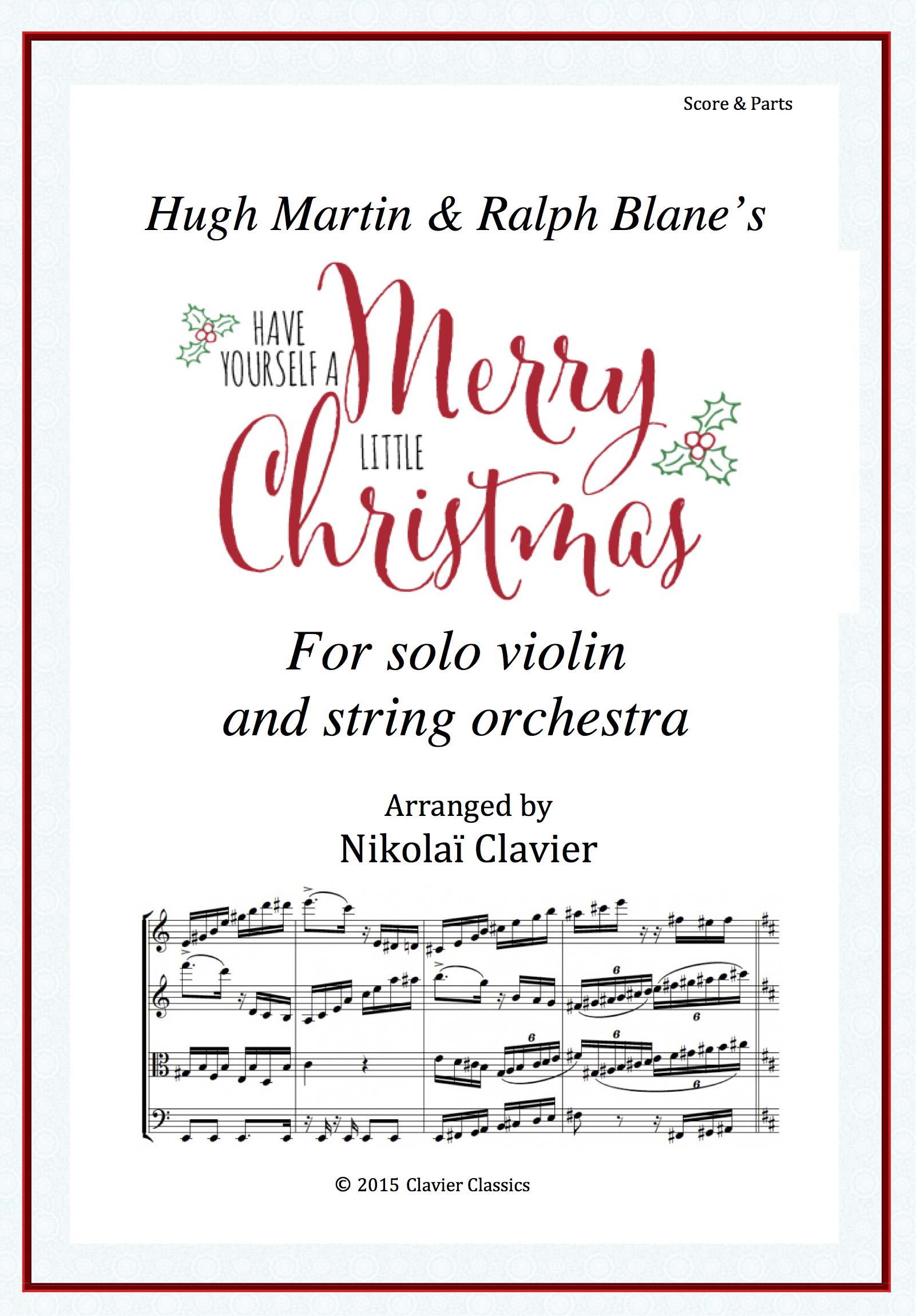Have Yourself A Merry Little Christmas Violin Sheet Music.Have Yourself A Merry Little Christmas Clavierclassics