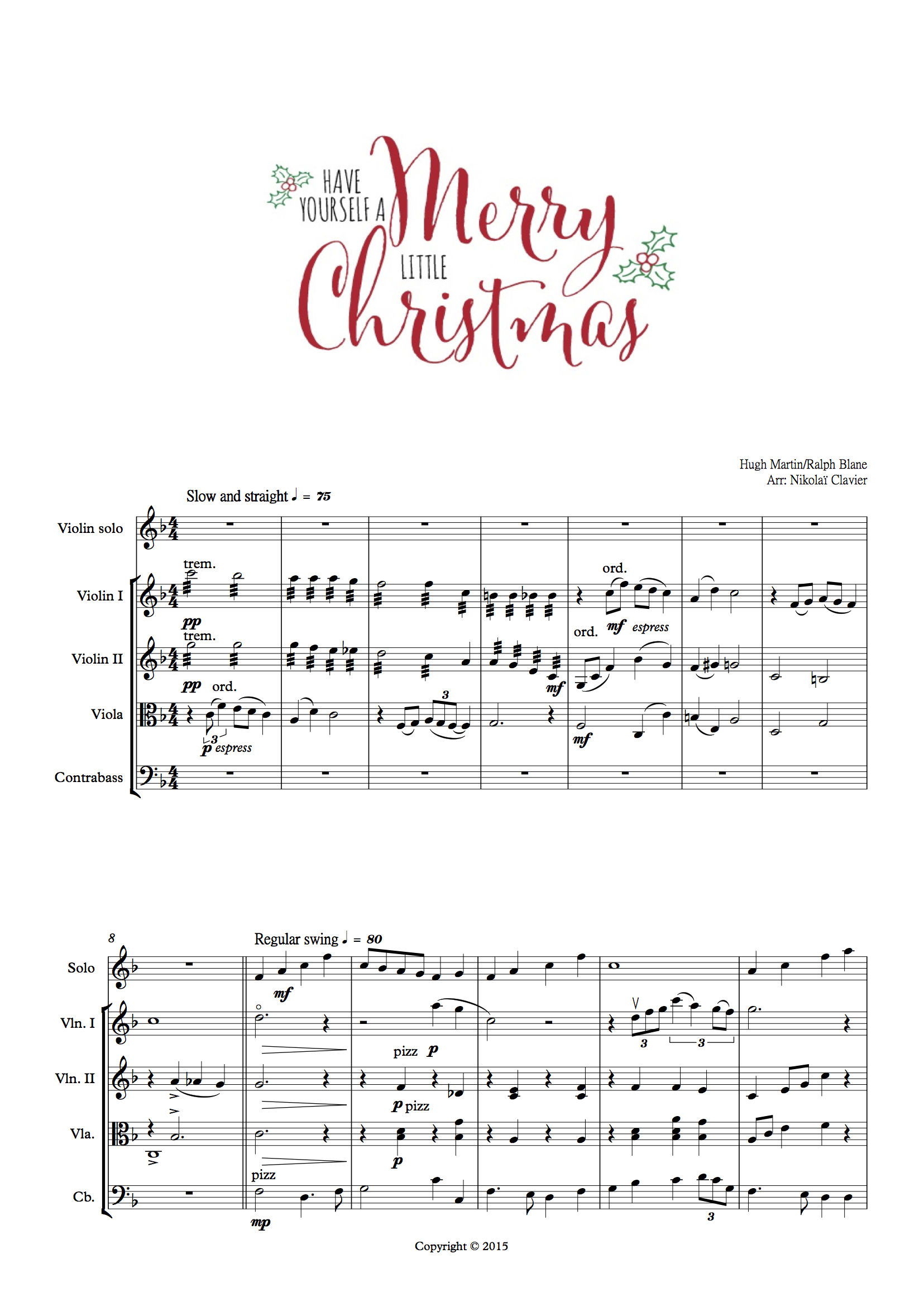 Have Yourself a Meryy little Christmas - score and Parts (dragged)