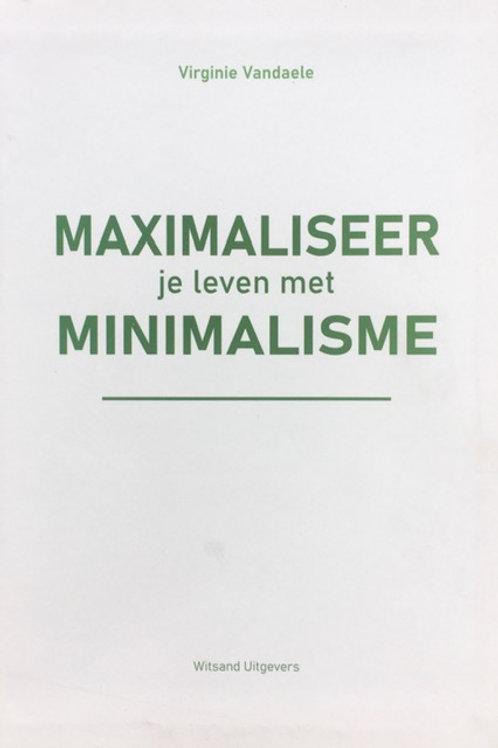 Boek Maximaliseer je leven met Minimalisme