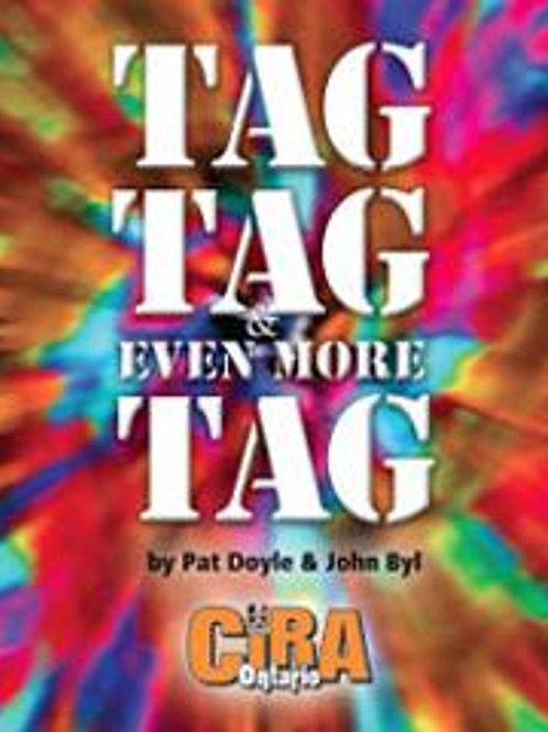 Tag, Tag, Tag and More Tag