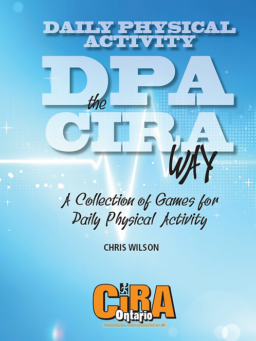 Daily Physical Activity (DPA) the CIRA Way