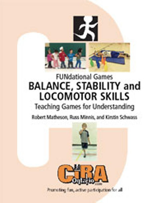 FUNdational Games – Balance, Stability and Locomotor Skills