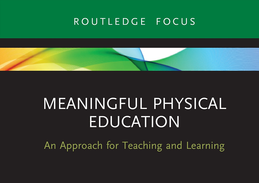 The cover of a book entitled Meaningful Physical Education – An Approach for Teaching and Learning