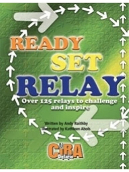 Ready – Set – Relay