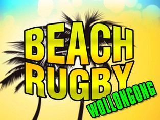 It's on again! Beach Rugby - Wollongong 10th February 2018