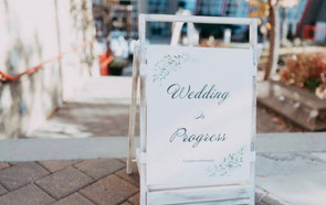 Wedding in Progress Sign