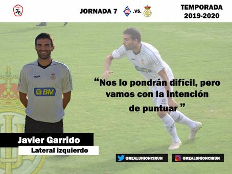 Jornada 7: Declaraciones previas de Javier Garrido