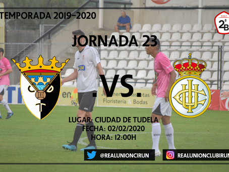 Jornada 23. CD Tudelano - Real Unión Club