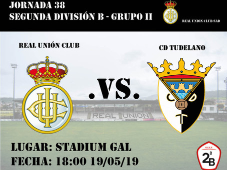 Jornada 38: Real Unión Club - CD Tudelano