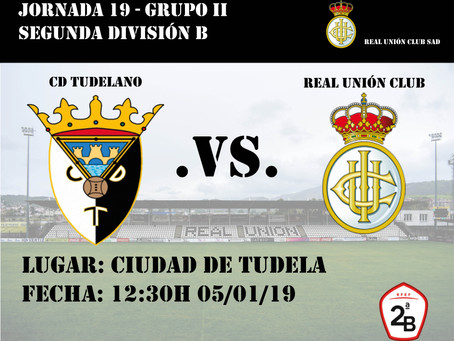 JORNADA 19: CD Tudelano - Real Unión Club