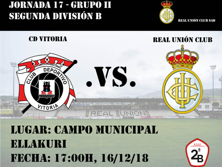 JORNADA 17: CD Vitoria - Real Unión Club