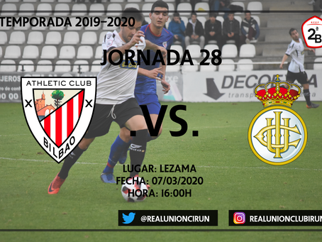 Jornada 28. Bilbao Athletic - Real Unión Club