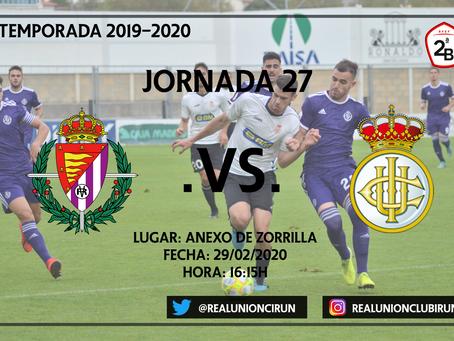 Jornada 27. Real Valladolid Promesas - Real Unión