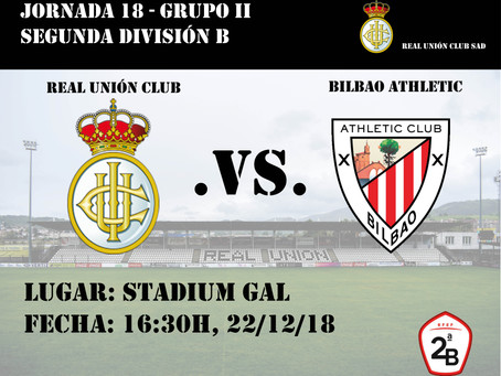 JORNADA 18: Real Unión Club - Bilbao Athletic