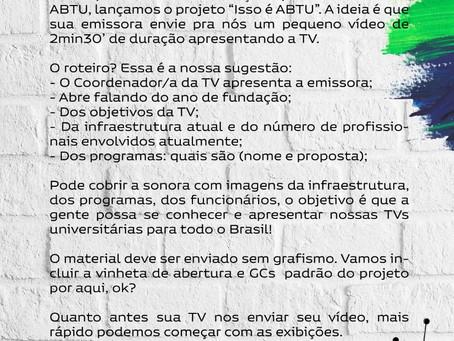 """Participe do projeto """"Isso é ABTU"""""""