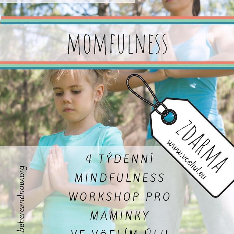 Momfulness - 15.11., 22.11., 29.11. a 6.12.