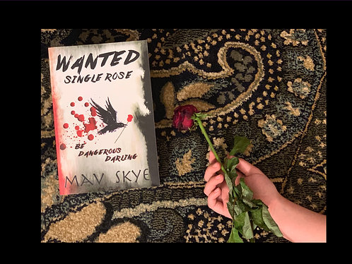 Wanted: Single Rose (Signed Copy)