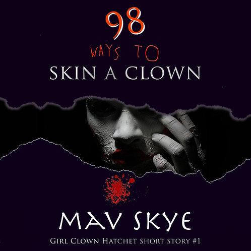 98 Ways to Skin a Clown (Audio)