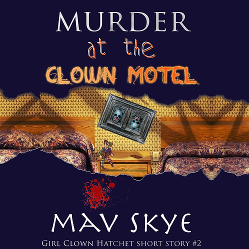 Murder at the Clown Motel (Audio)