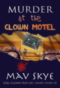 Murder At the Clown Hotel GCH short stor