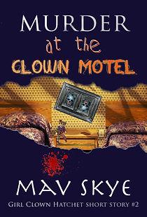 Murder At the Clown Hotel GCH short stor