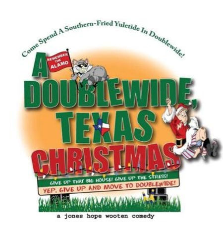 "Poster for the play ""A Doublewide, Texas Christmas"""