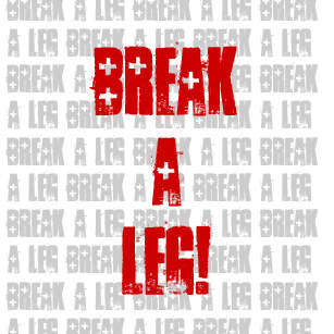 Theatre Talk | Break A Leg