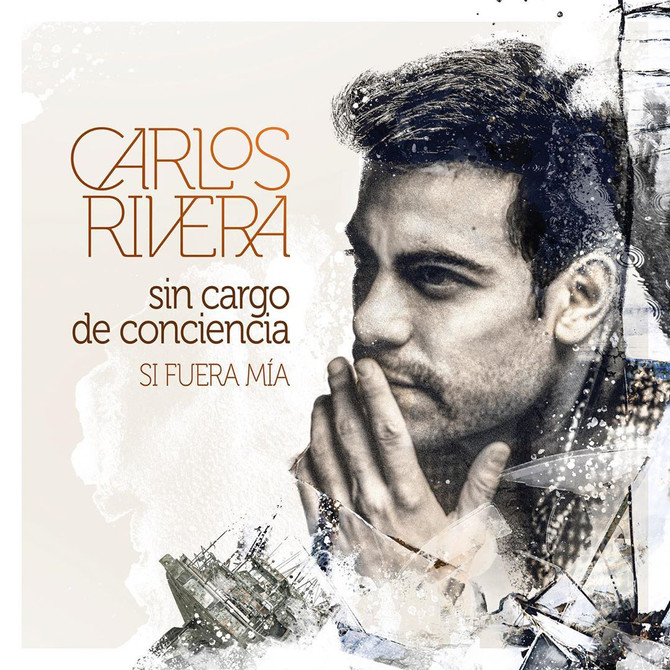 Carlos Rivera estrena una nueva canción y vídeo de su álbum 'Si Fuera Mía'