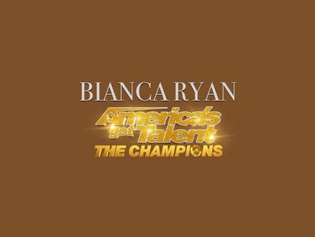 BIANCA RYAN ON AMERICA'S GOT TALENT: THE CHAMPIONS