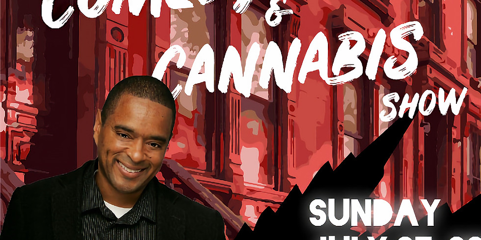 Comedy & Cannabis