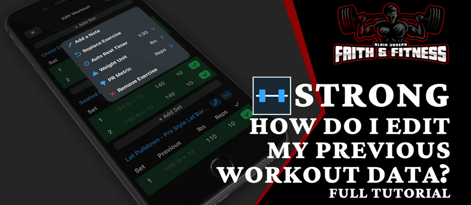 Strong Workout App | How Do I Edit my Previous Workout Data?