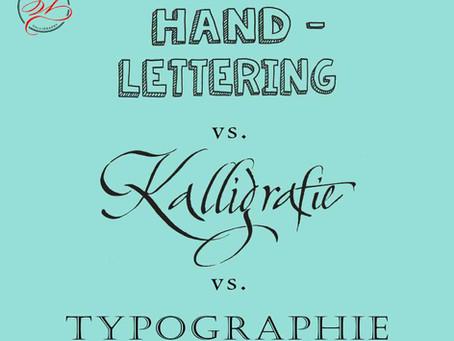 Unterschied Handlettering - Kalligrafie - Typographie / Wunschbriefe