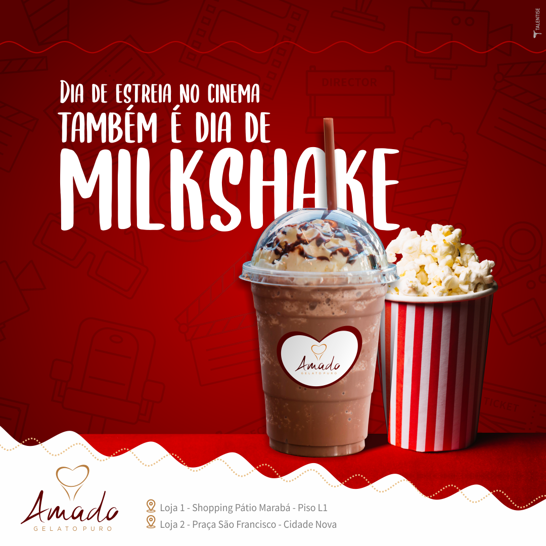 AMADO_Post_Stories_Cinema e milkshake