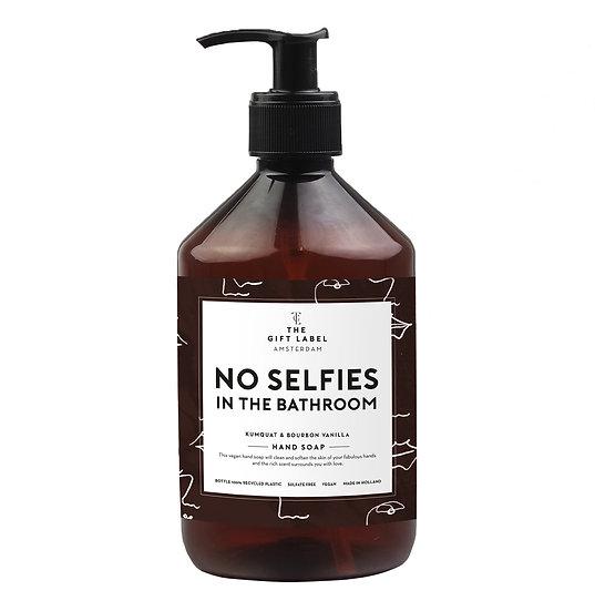 "Handseife ""No selfies in the bathroom"" - The Gift Label"