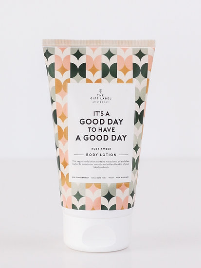 """Bodylotion """"It´s a good day to have a good day"""""""" - The Gift Label"""