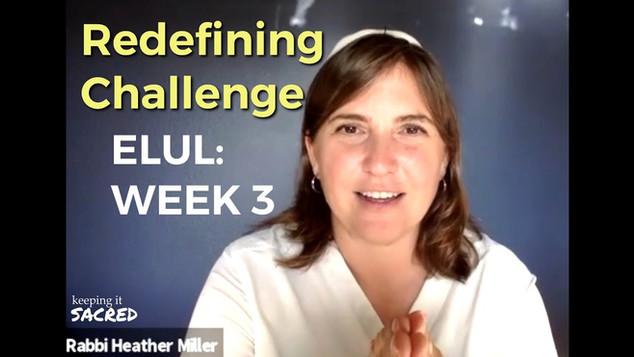 Elul Series: Redefining Challenge