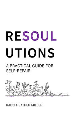 ReSOULutions: A Practical Guide to Self-Repair book cover plants Rabbi Heather Miller