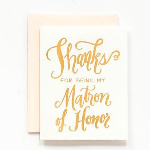 LH Calligraphy Thanks for Being My Matron of Honor Gold Foil Card