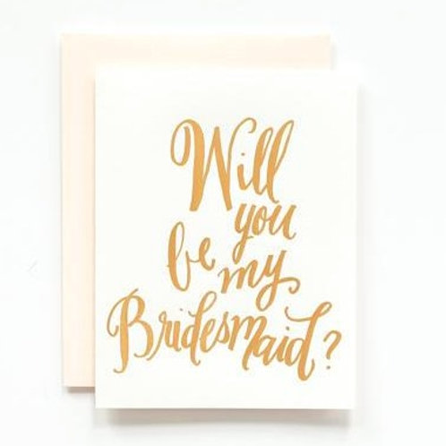 LH Calligraphy Will You Be My Bridesmaid Gold Foil Card
