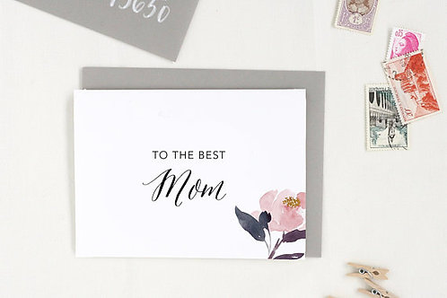 To the Best Mom Card by The Tabitha Shop