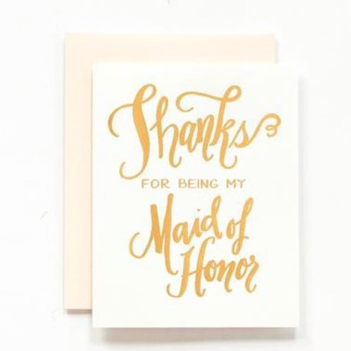 LH Calligraphy Thanks for Being My Maid of Honor Gold Foil Card