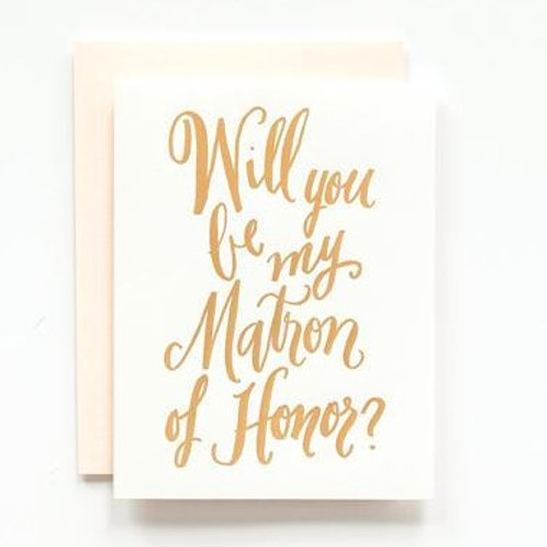 LH Calligraphy Will You Be My Matron of Honor Gold Foil Card