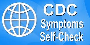 CDC Symptoms and Self-Check.jpeg