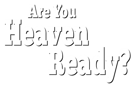 Are You Heaven Ready Logo.png
