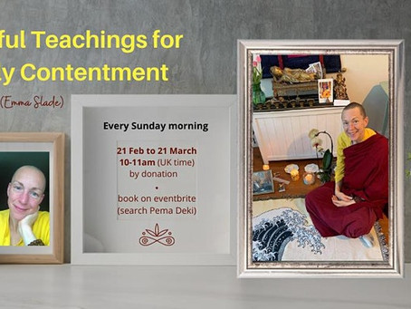 Helpful Teachings for Daily Contentment - every Sunday until 21st March