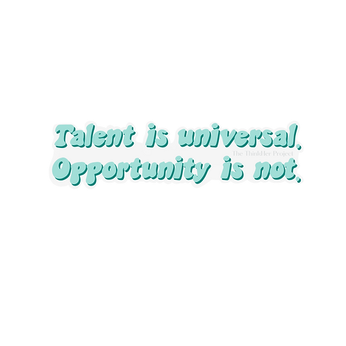 Talent Is Universal Blue Quote Sticker