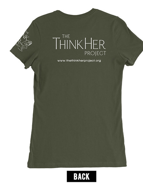 The ThinkHer Project Unisex T-shirt (Dark Olive)