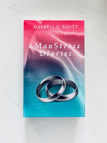Manstress Diaries, Darrell C. Scott